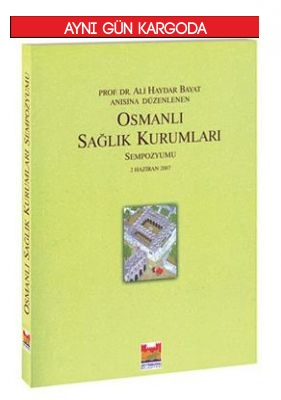 HAYYKİTAP - Osmanlı Sağlık Kurumları
